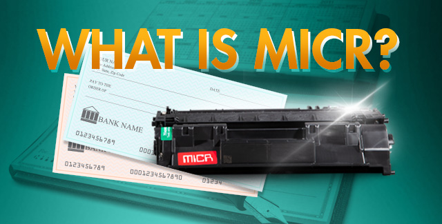 Static Control Explains MICR Toner - What is MICR?