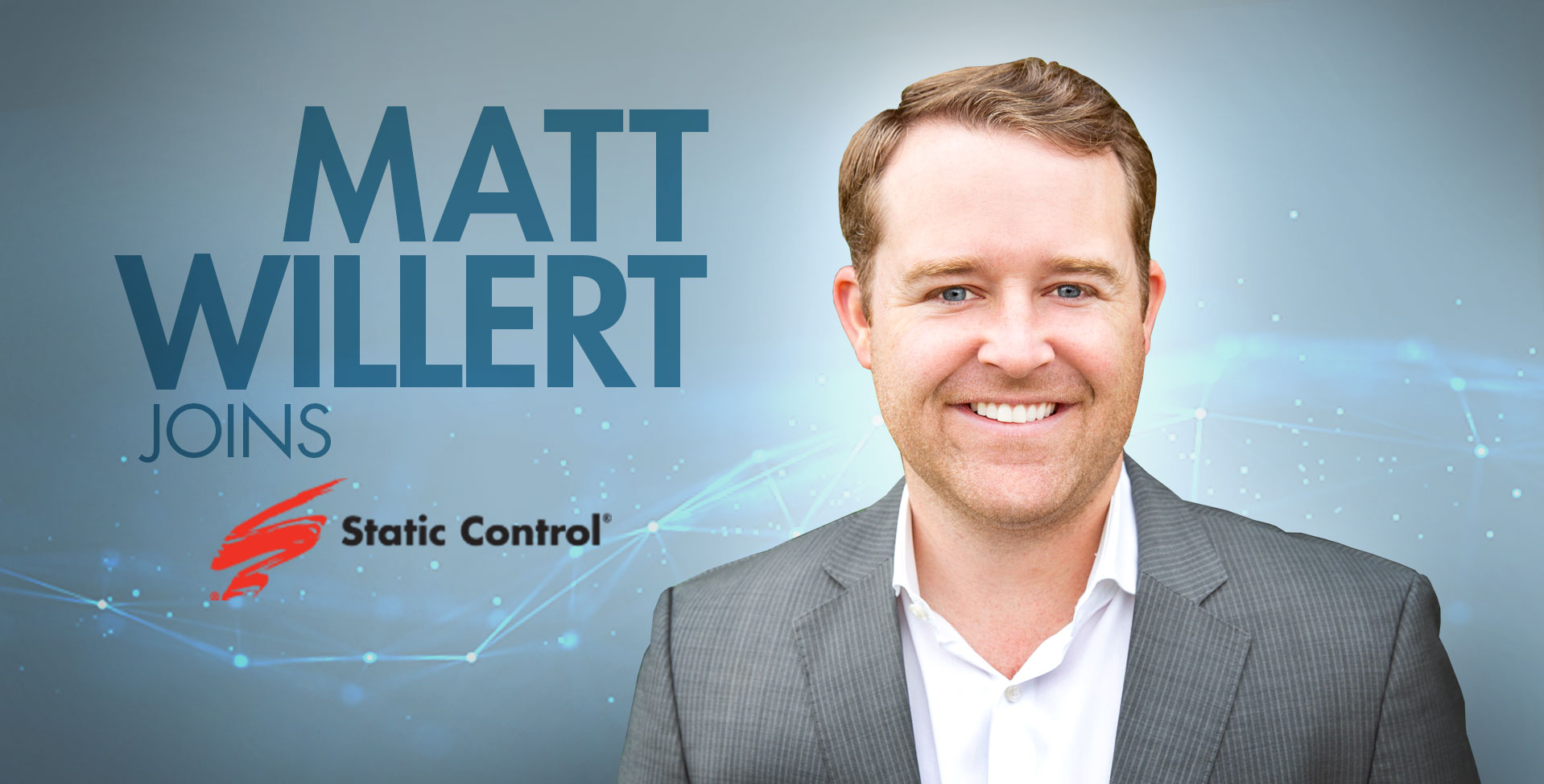 Static Control Hires Matt Willert